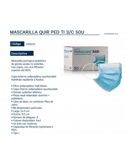 MASCARILLA QUIRURGICA INFANTIL CON GOMAS NATURCARE KIDS 50 UNIDADES
